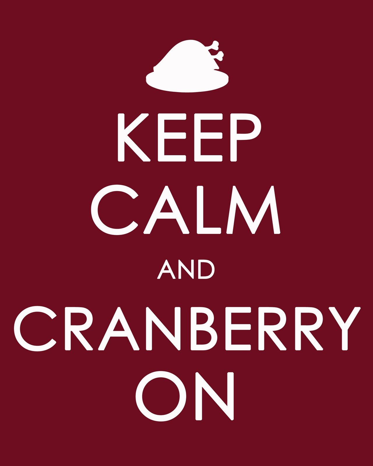 Keepcalmandcranberryonprintable